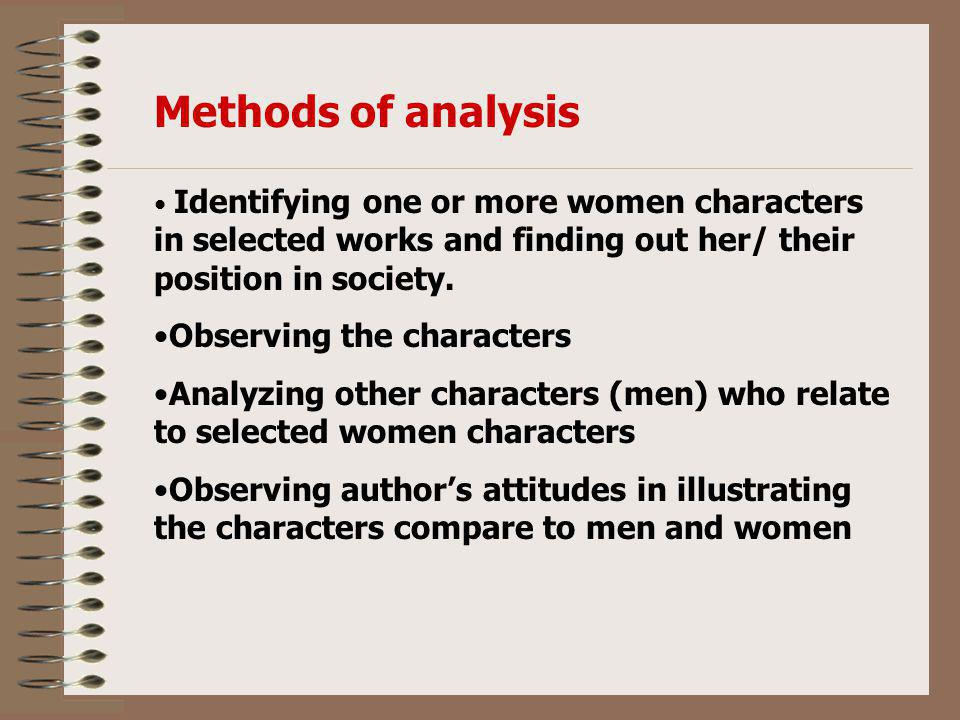 Methods of analysis Observing the characters