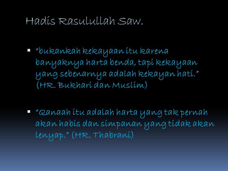 Hadis Rasulullah Saw.