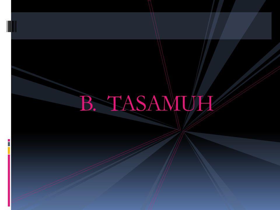 B. TASAMUH