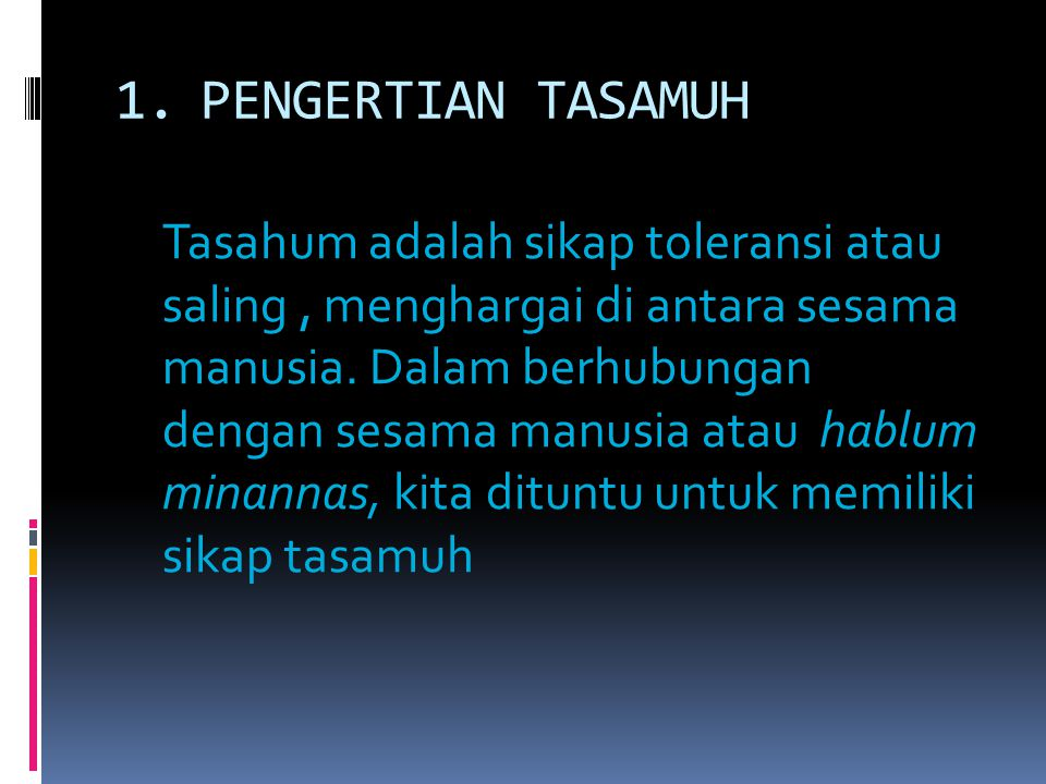 PENGERTIAN TASAMUH