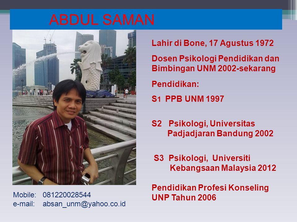 ABDUL SAMAN Lahir di Bone, 17 Agustus 1972