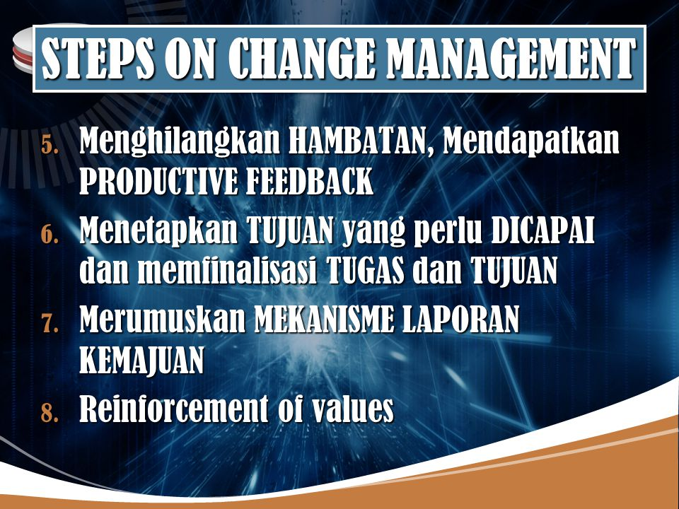 STEPS ON CHANGE MANAGEMENT