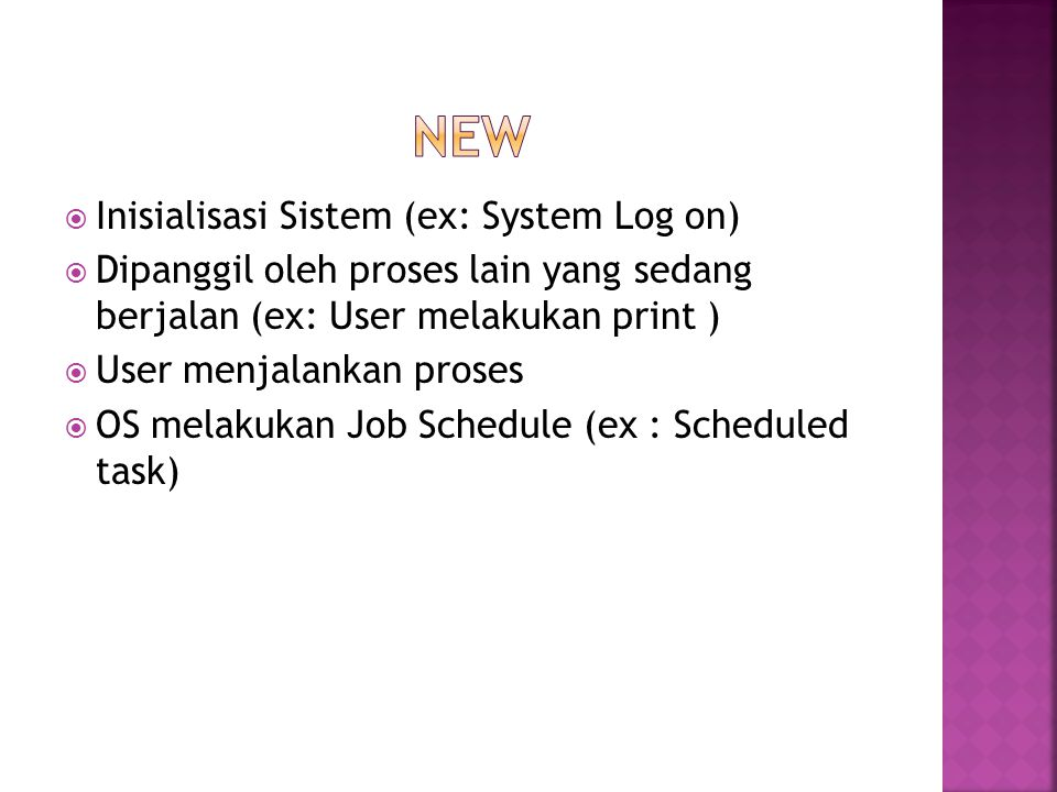 New Inisialisasi Sistem (ex: System Log on)