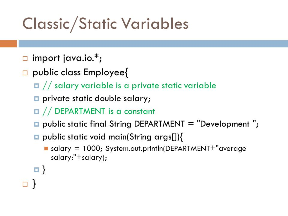 Classic/Static Variables