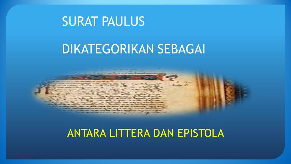 SURAT PAULUS DIKATEGORIKAN SEBAGAI