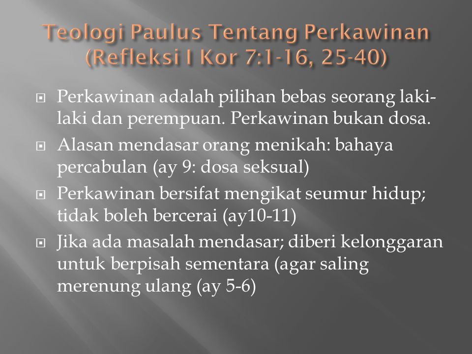 Teologi Paulus Tentang Perkawinan (Refleksi I Kor 7:1-16, 25-40)