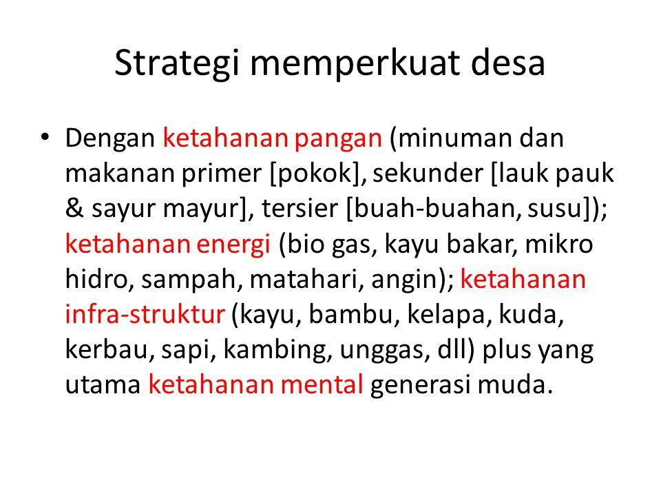 Strategi memperkuat desa
