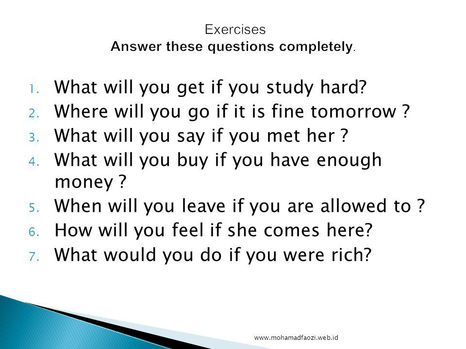 Exercises Answer these questions completely.