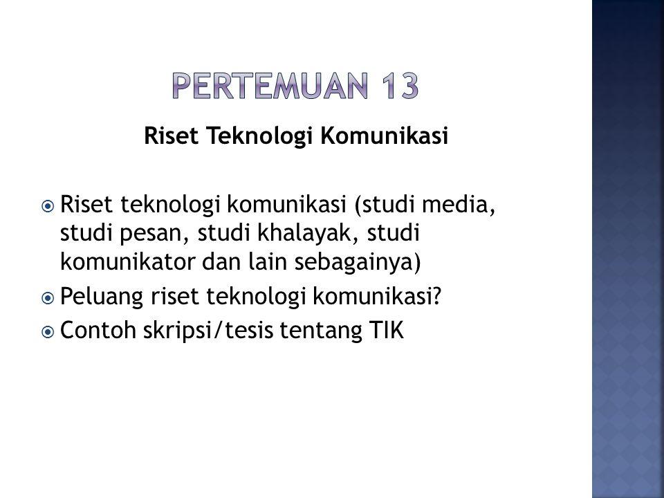 Riset Teknologi Komunikasi