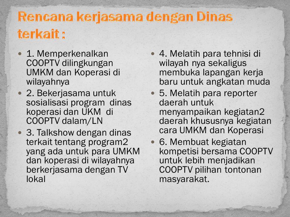 Rencana kerjasama dengan Dinas terkait :