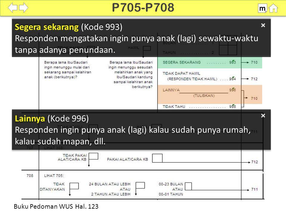 P705-P708 Segera sekarang (Kode 993)