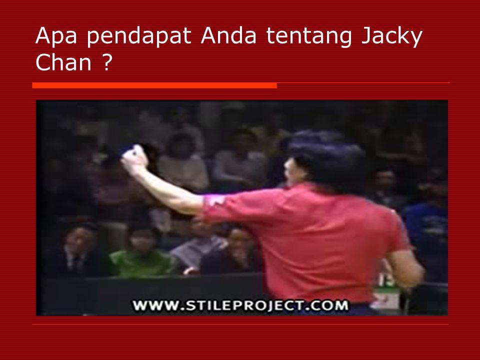 Apa pendapat Anda tentang Jacky Chan