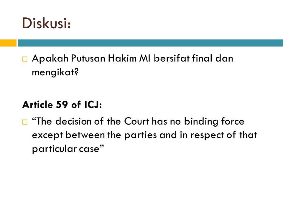 Diskusi: Apakah Putusan Hakim MI bersifat final dan mengikat