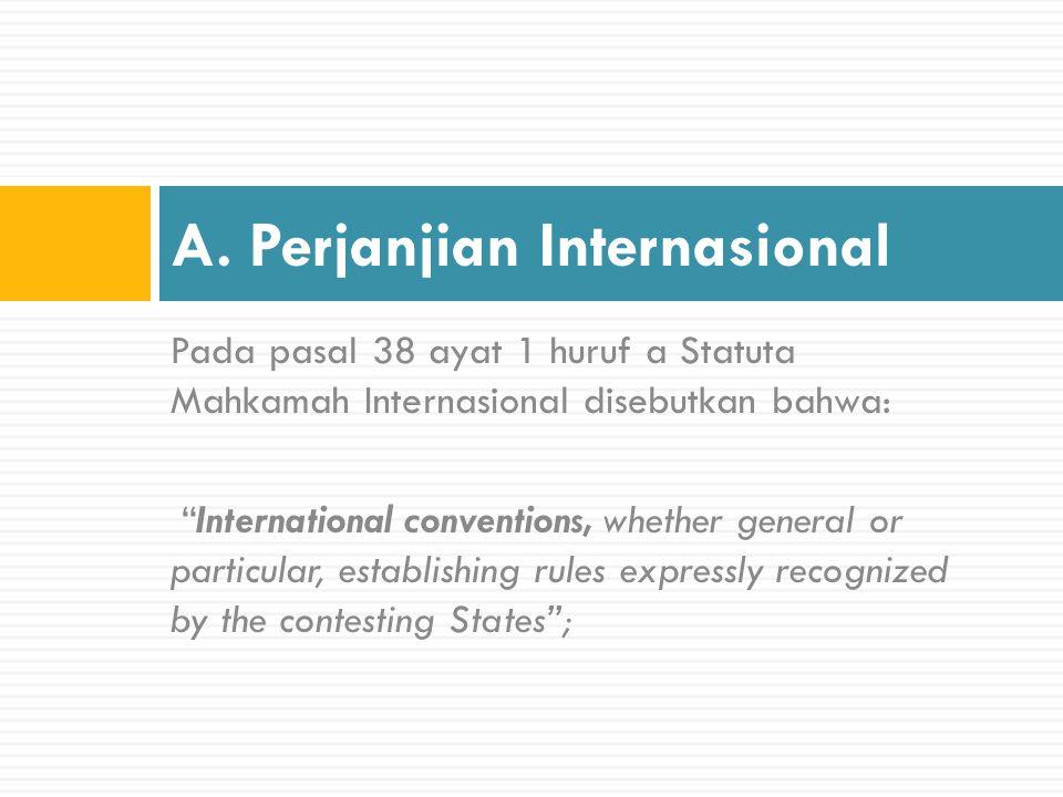 A. Perjanjian Internasional