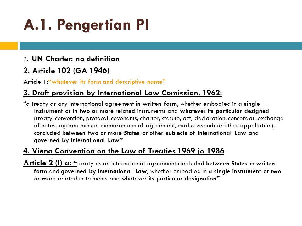 A.1. Pengertian PI 2. Article 102 (GA 1946)