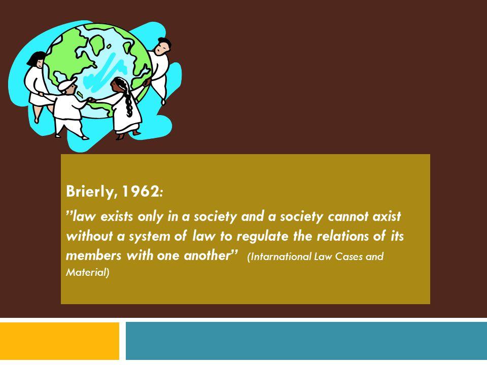 Brierly, 1962:
