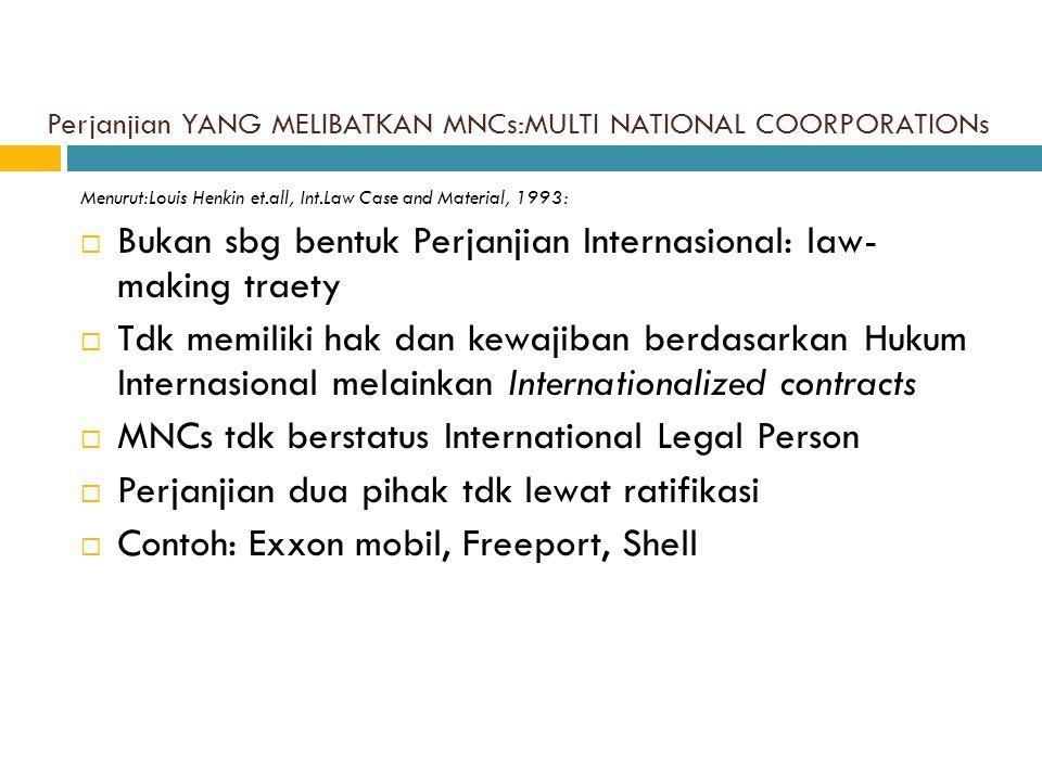 Perjanjian YANG MELIBATKAN MNCs:MULTI NATIONAL COORPORATIONs