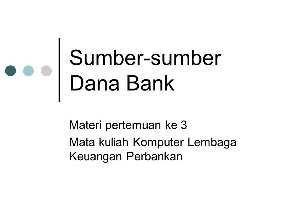 Sumber-sumber Dana Bank