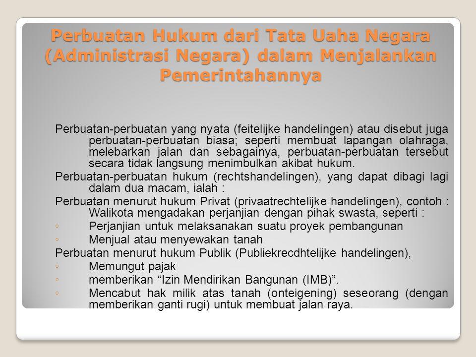 Perbuatan Hukum dari Tata Uaha Negara (Administrasi Negara) dalam Menjalankan Pemerintahannya