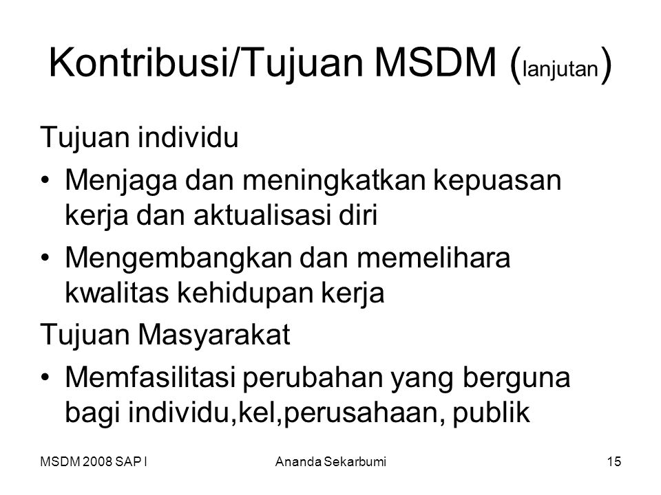 Kontribusi/Tujuan MSDM (lanjutan)