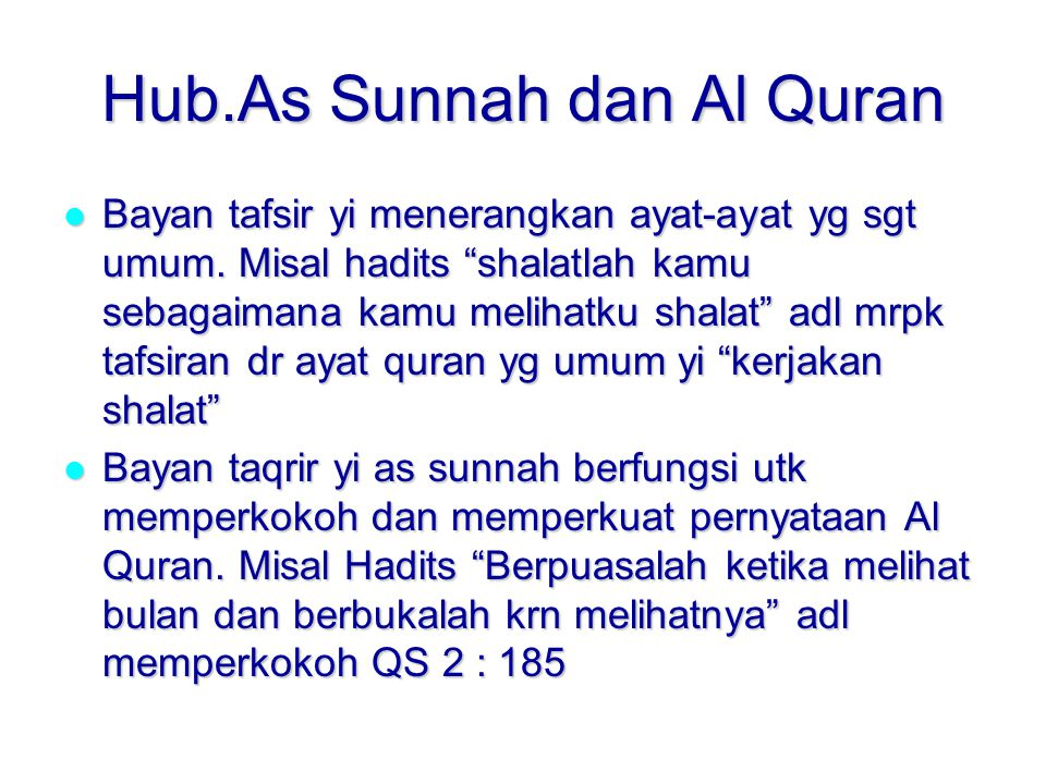 Hub.As Sunnah dan Al Quran