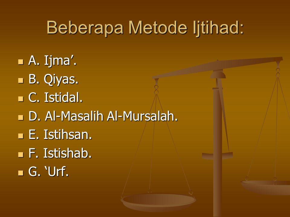 Beberapa Metode Ijtihad: