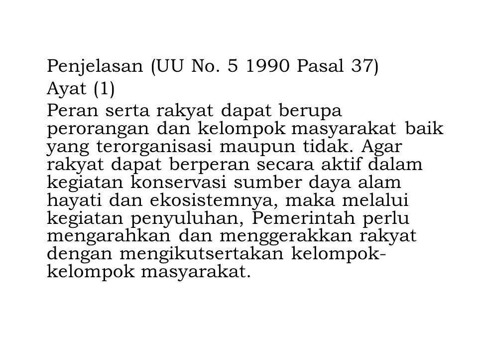 Penjelasan (UU No. 5 1990 Pasal 37)