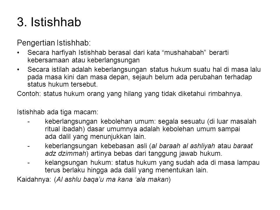 3. Istishhab Pengertian Istishhab: