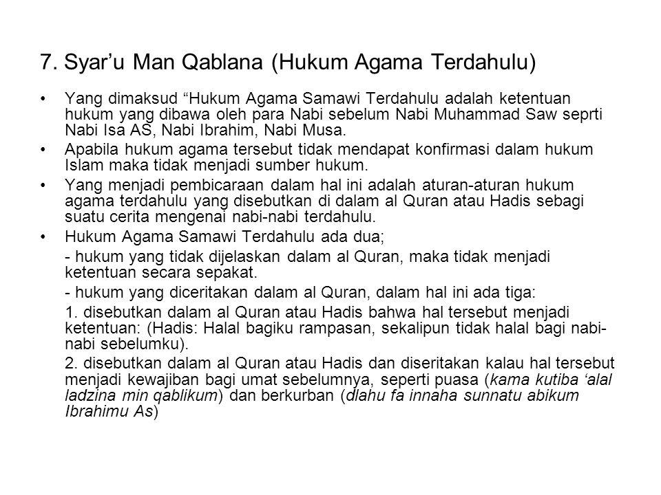 7. Syar'u Man Qablana (Hukum Agama Terdahulu)