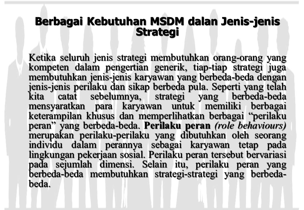 Berbagai Kebutuhan MSDM dalan Jenis-jenis Strategi