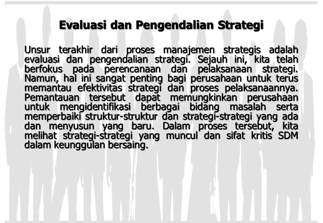 Evaluasi dan Pengendalian Strategi