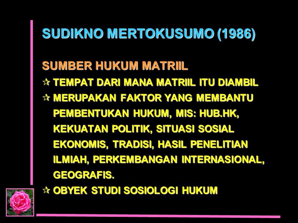 SUDIKNO MERTOKUSUMO (1986)