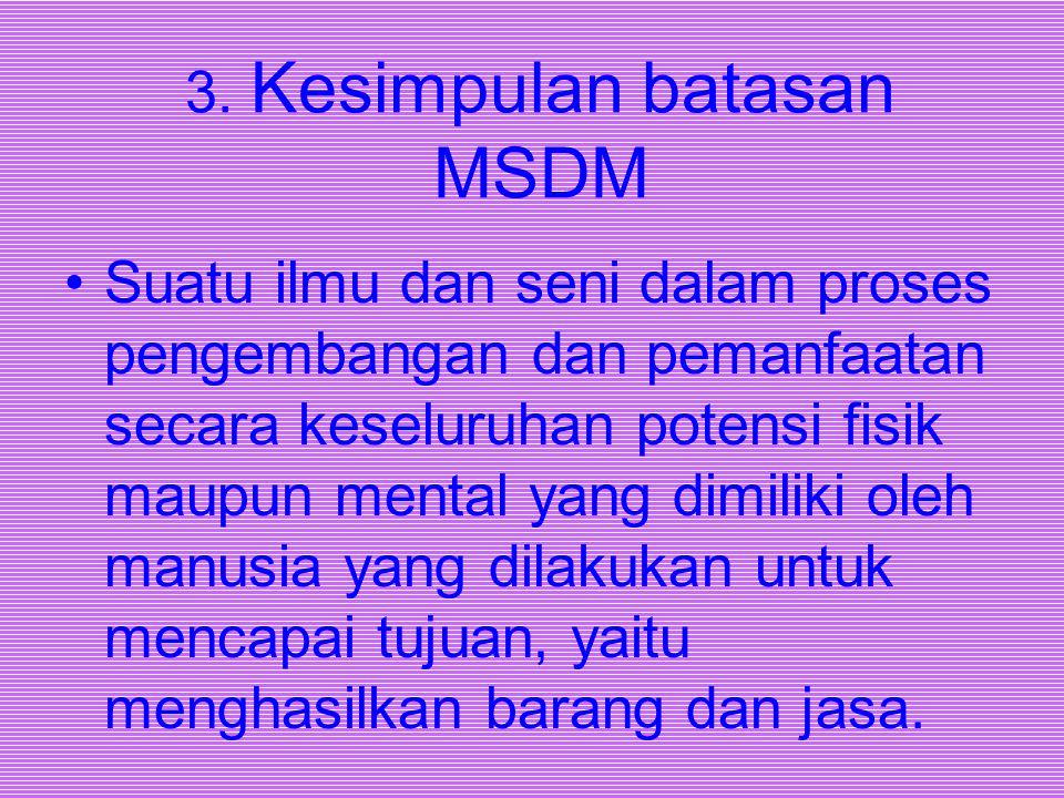 3. Kesimpulan batasan MSDM