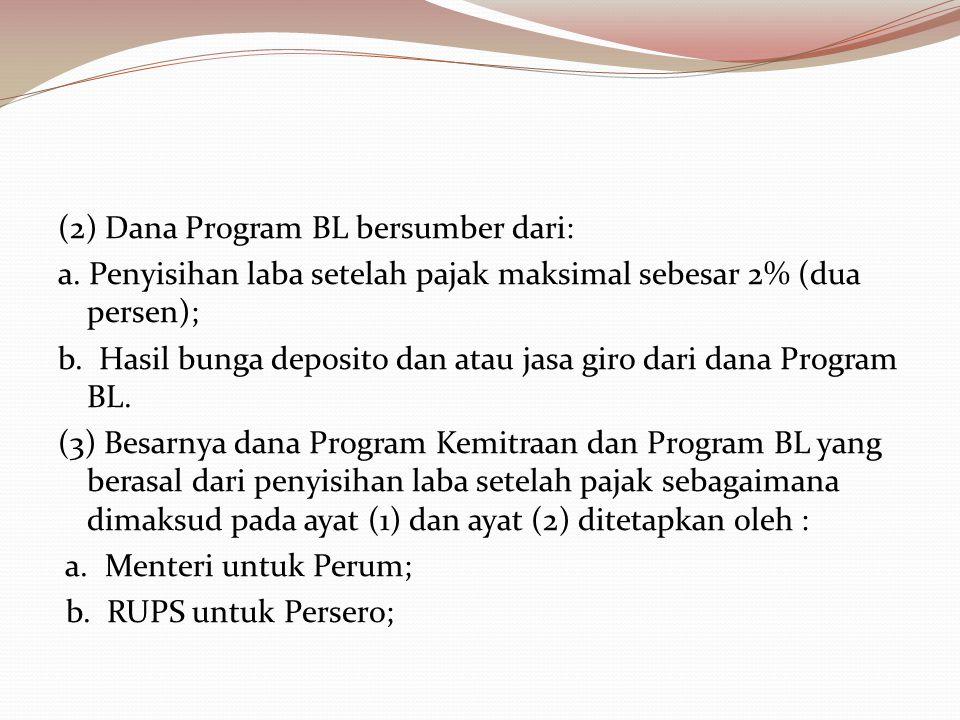 (2) Dana Program BL bersumber dari: