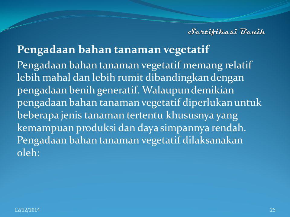 Pengadaan bahan tanaman vegetatif