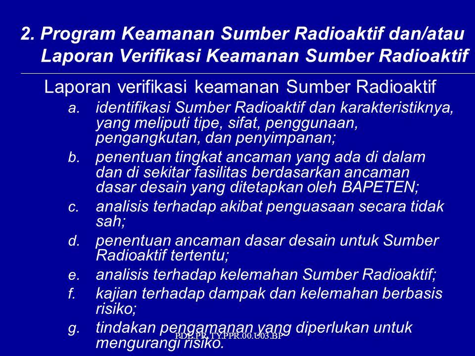Laporan verifikasi keamanan Sumber Radioaktif