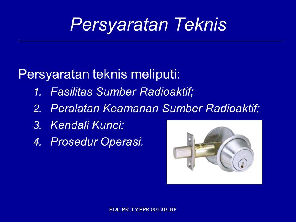 Persyaratan Teknis Persyaratan teknis meliputi: