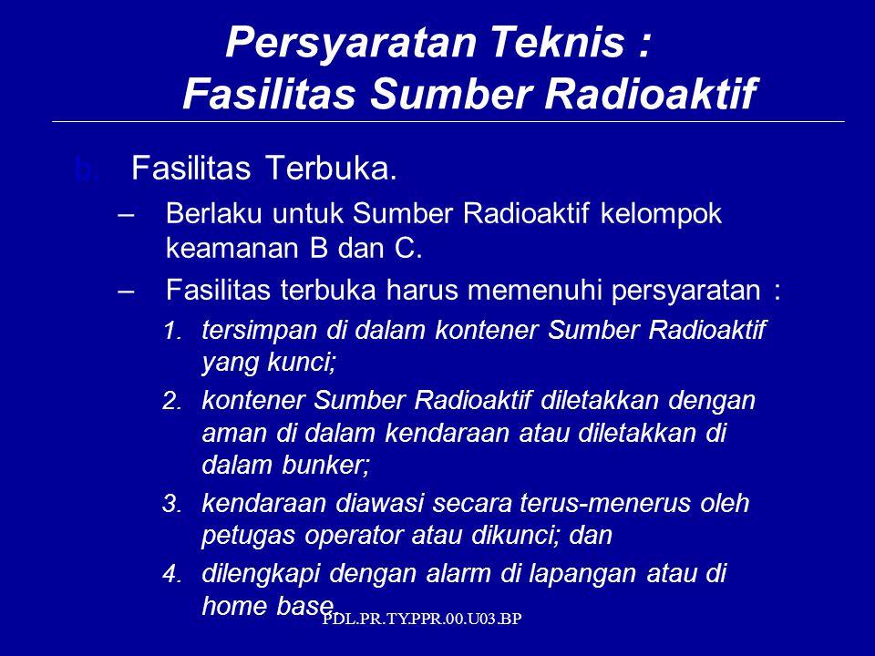 Persyaratan Teknis : Fasilitas Sumber Radioaktif