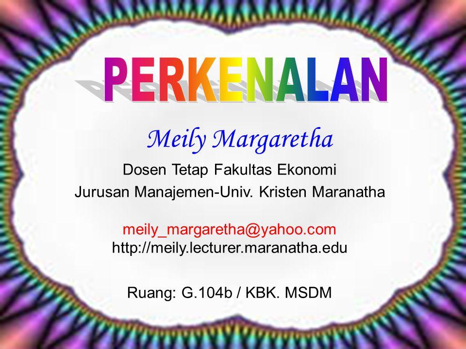 Meily Margaretha PERKENALAN Dosen Tetap Fakultas Ekonomi