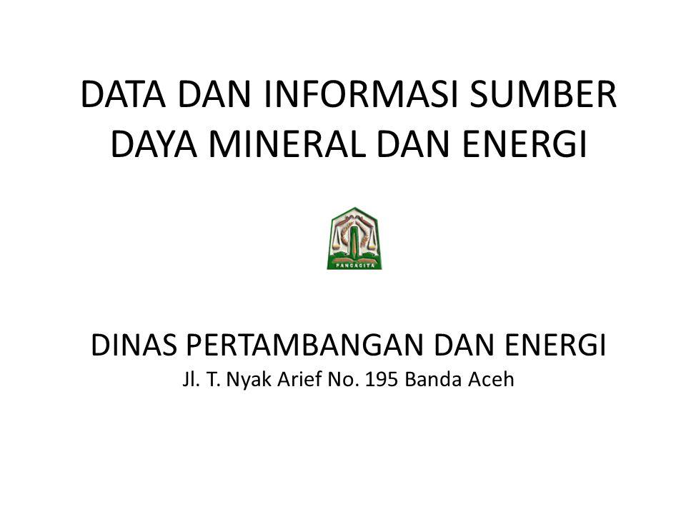 DATA DAN INFORMASI SUMBER DAYA MINERAL DAN ENERGI