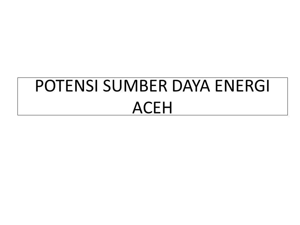 POTENSI SUMBER DAYA ENERGI ACEH