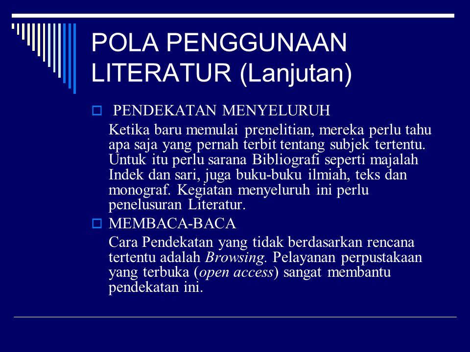 POLA PENGGUNAAN LITERATUR (Lanjutan)