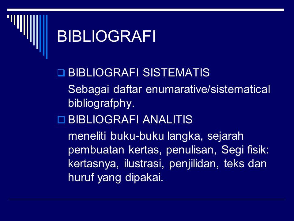 BIBLIOGRAFI BIBLIOGRAFI SISTEMATIS