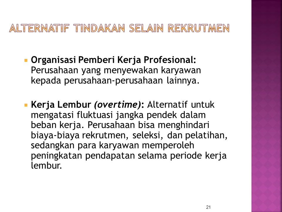 Alternatif Tindakan selain Rekrutmen