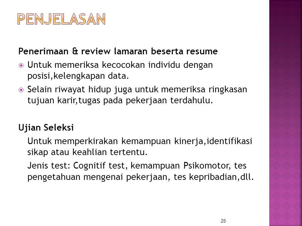 Penjelasan Penerimaan & review lamaran beserta resume
