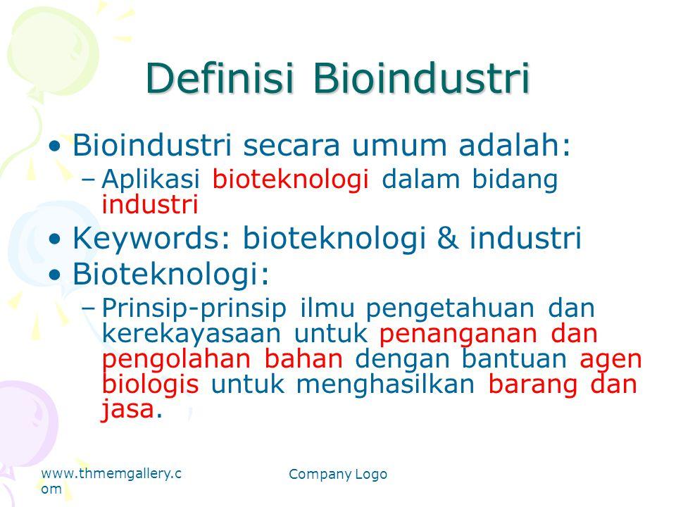 Definisi Bioindustri Bioindustri secara umum adalah: