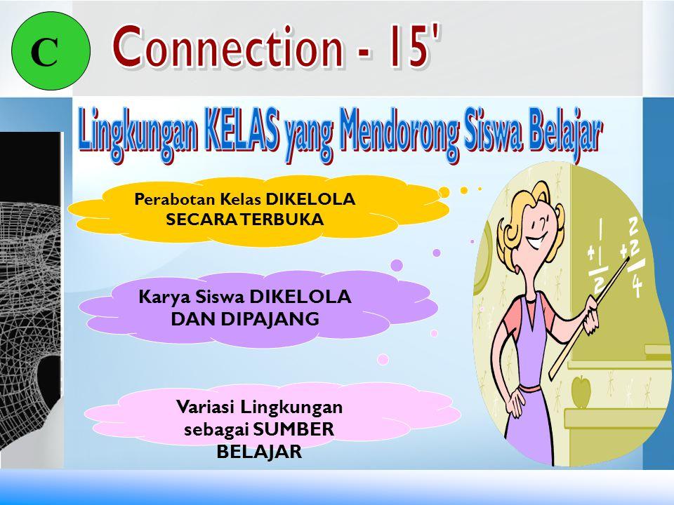 C Connection - 15 Lingkungan KELAS yang Mendorong Siswa Belajar