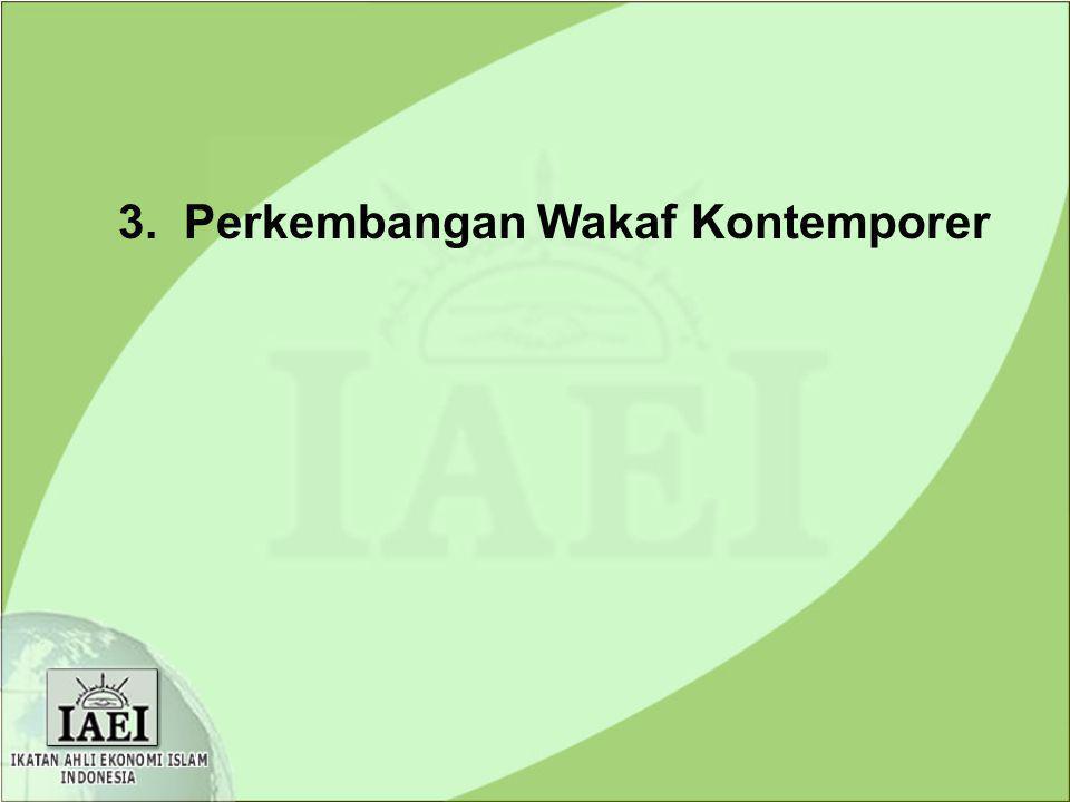 3. Perkembangan Wakaf Kontemporer