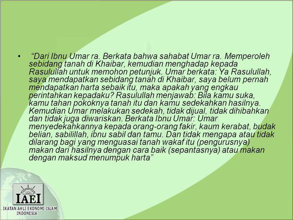 Dari Ibnu Umar ra. Berkata bahwa sahabat Umar ra