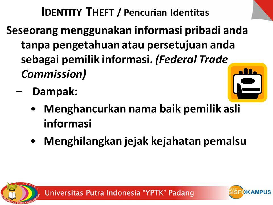 IDENTITY THEFT / Pencurian Identitas